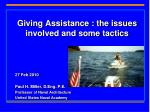 Giving Assistance : the issues involved and some tactics