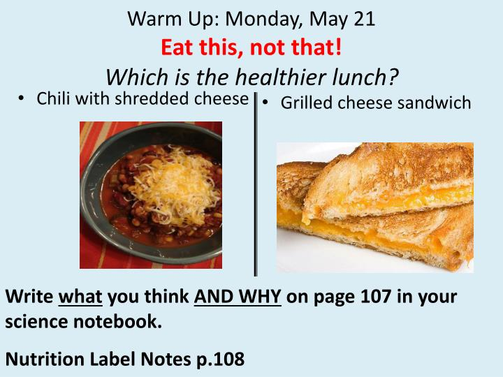 warm up monday may 21 eat this not that which is the healthier lunch n.
