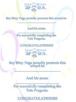 Itsy Bitsy Yoga proudly presents this award to: ___________________________ And his mom: