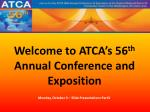 Welcome to ATCA's 56 th  Annual Conference and Exposition