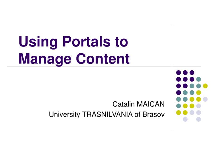 using portals to manage content n.