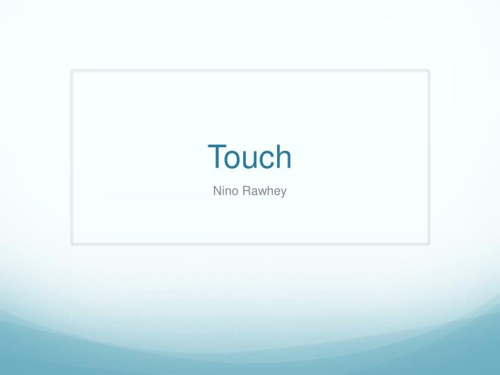 touch n.