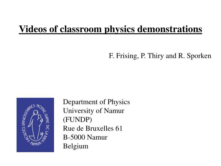 PPT - Videos of classroom physics demonstrations PowerPoint