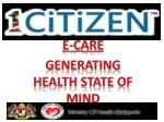 E-CARE Generating Health State Of Mind
