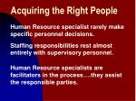 Acquiring the Right People