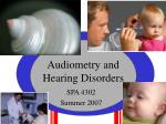 Audiometry and Hearing Disorders