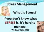 What Stress isn't … When asked to define stress, most people describe events involving…
