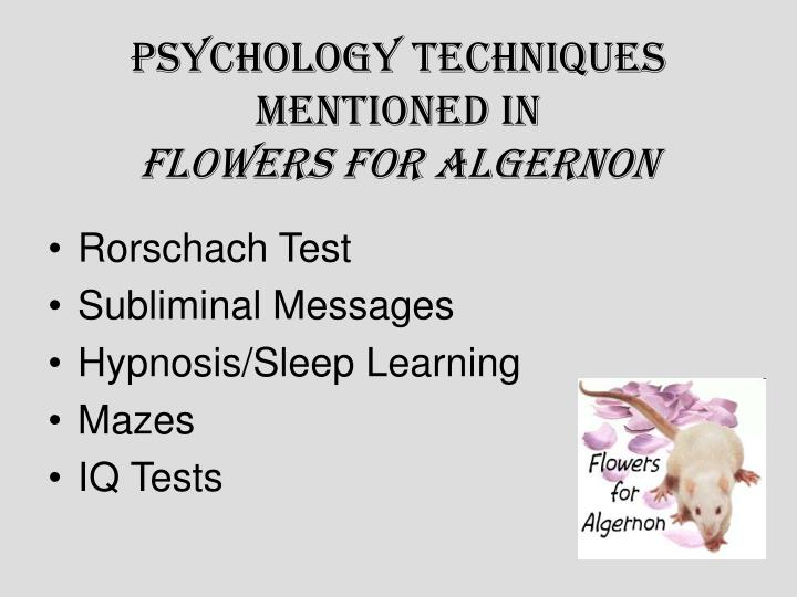 psychology techniques mentioned in flowers for algernon n.
