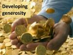 Developing generosity
