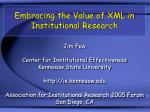 Embracing the Value of XML in Institutional Research