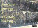 structural geology & mountain building