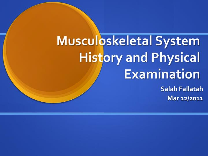 musculoskeletal system history and physical examination n.