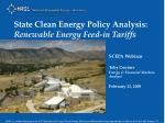 State Clean Energy Policy Analysis: Renewable Energy Feed-in Tariffs
