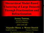 Hierarchical Model-Based Clustering of Large Datasets Through Fractionation and Refractionation