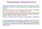 Thermodynamics of Separation Process