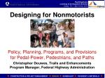 Designing for Nonmotorists