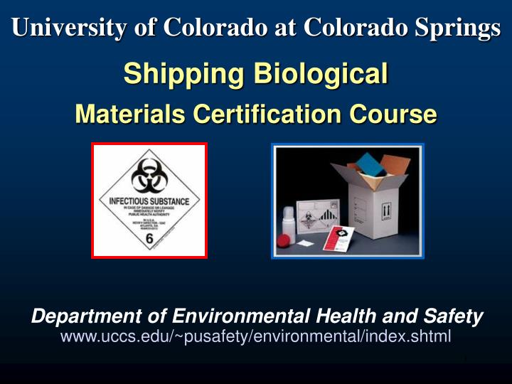 university of colorado at colorado springs shipping biological materials certification course n.