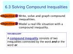 6.3 Solving Compound Inequalities