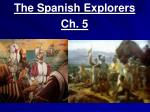 The Spanish Explorers Ch. 5
