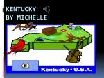 Kentucky                                                by Michelle