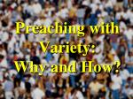 Preaching with Variety: Why and How?