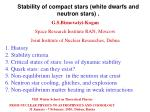 Stability of compact stars (white dwarfs and neutron stars)  .