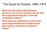 The Quest for Empire, 1865–1914