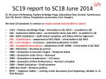 SC19 report to SC18 June 2014
