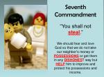 """Seventh Commandment """"You shall not  steal ."""""""