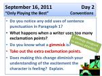 """September 16 , 2011 Day 2 """"Only Playing the Best"""" Conventions"""