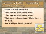 Review  Thursday's  warm-up. What is paragraph 2 mainly about? What is paragraph 3 mainly about?