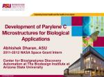 Development of Parylene C Microstructures for Biological Applications