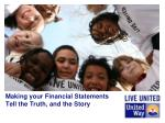 Making your Financial Statements Tell the Truth, and the Story