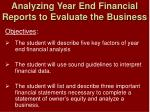 Analyzing Year End Financial Reports to Evaluate the Business