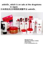 askinDr ., which is on sale at the drugstores                 in  Japan.