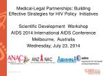 Medical-Legal Partnerships: Building Effective Strategies for HIV Policy  Initiatives