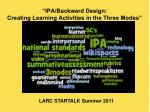 """""""IPA/Backward Design:  Creating Learning Activities in the Three Modes"""""""