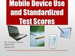 Mobile Device Use and Standardized Test Scores