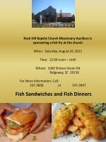 Rock Hill Baptist Church Missionary Auxiliary is sponsoring a fish fry at the church