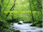 Environmental laws of the 1980's