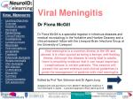 Viral Meningitis Learning Objectives Overview Causes of aseptic meningitis Epidemiology