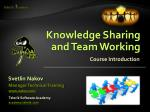 Knowledge Sharing and Team Working