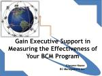 Gain Executive Support in Measuring the Effectiveness of Your BCM Program