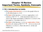 Chapter 10 Review Important Terms, Symbols, Concepts