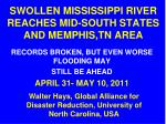 SWOLLEN MISSISSIPPI RIVER REACHES MID-SOUTH STATES AND MEMPHIS,TN AREA
