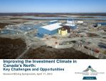 Improving the Investment Climate in Canada's North: Key Challenges and Opportunities