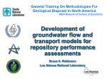 Development of groundwater flow and transport models for repository performance assessments