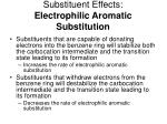 Substituent Effects: Electrophilic Aromatic Substitution