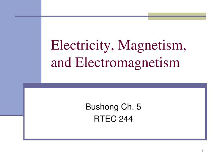 electricity magnetism and electromagnetism n.