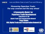 Pioneering Paperless Trade: The way covered and the way ahead
